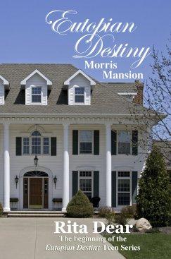 Morris Mansion, Rita Dear